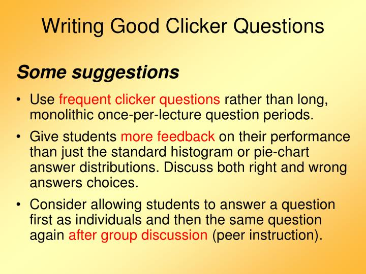 Writing Good Clicker Questions
