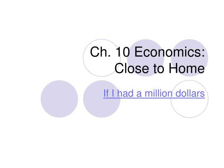 Ch 10 economics close to home