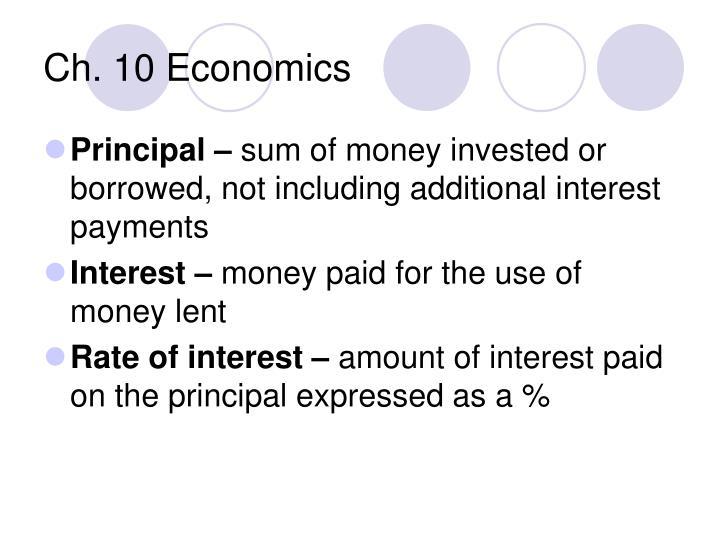 Ch. 10 Economics