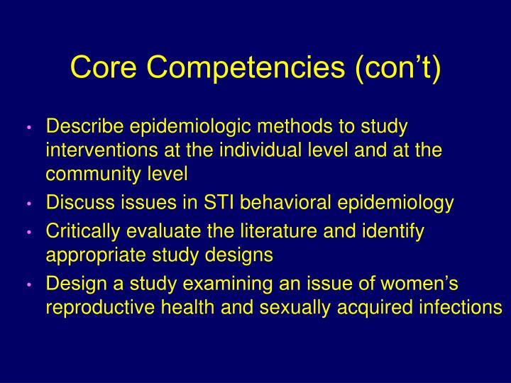Core Competencies (con't)