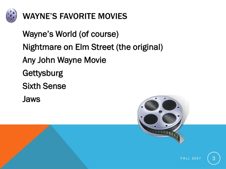 Wayne's Favorite Movies