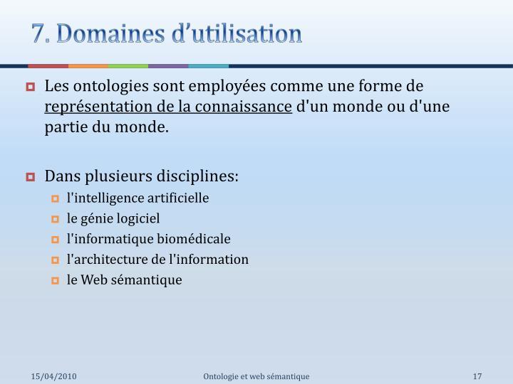 7. Domaines d'utilisation