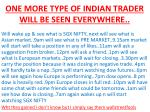 one more type of indian trader will be seen everywhere