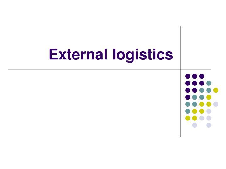 External logistics