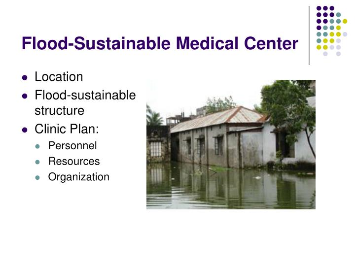 Flood-Sustainable Medical Center