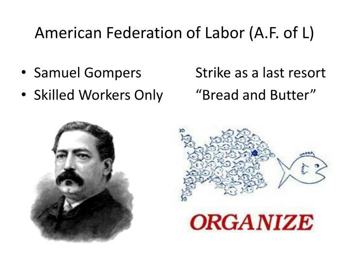 American Federation of Labor (A.F. of L)