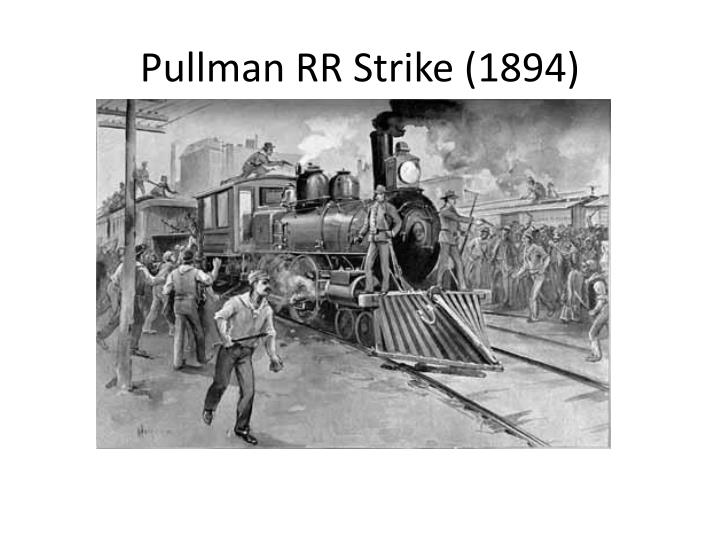 Pullman RR Strike (1894)