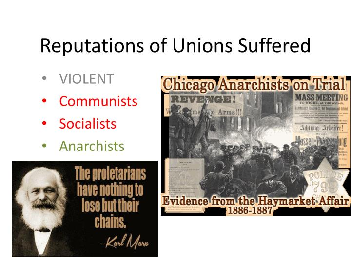 Reputations of Unions Suffered