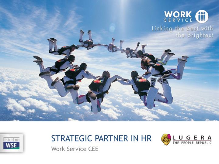 can hr be a strategic partner In the hr business partner model, the human resource department participates in strategic planning to help the business meet present and future goals.