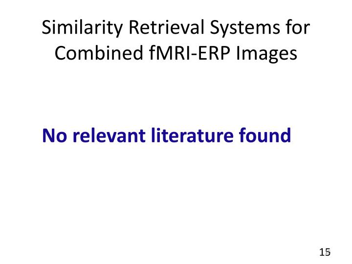 Similarity Retrieval Systems for Combined fMRI-ERP Images