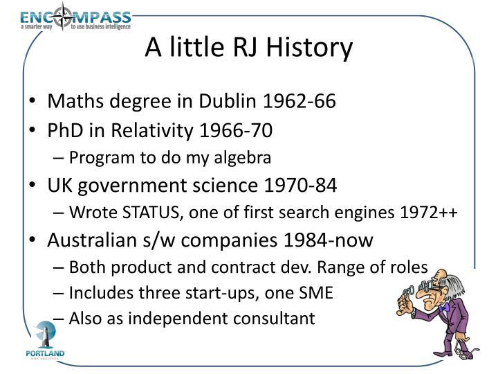 A little RJ History