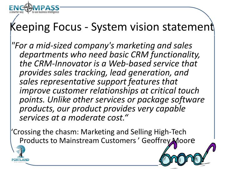 Keeping Focus - System vision statement