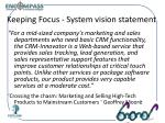 keeping focus system vision statement