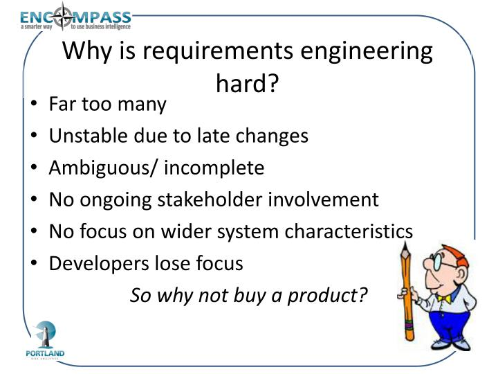Why is requirements engineering hard?
