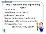 why is requirements engineering hard