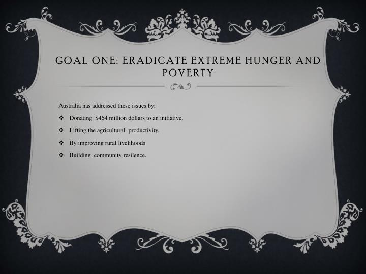 Goal one eradicate extreme hunger and poverty