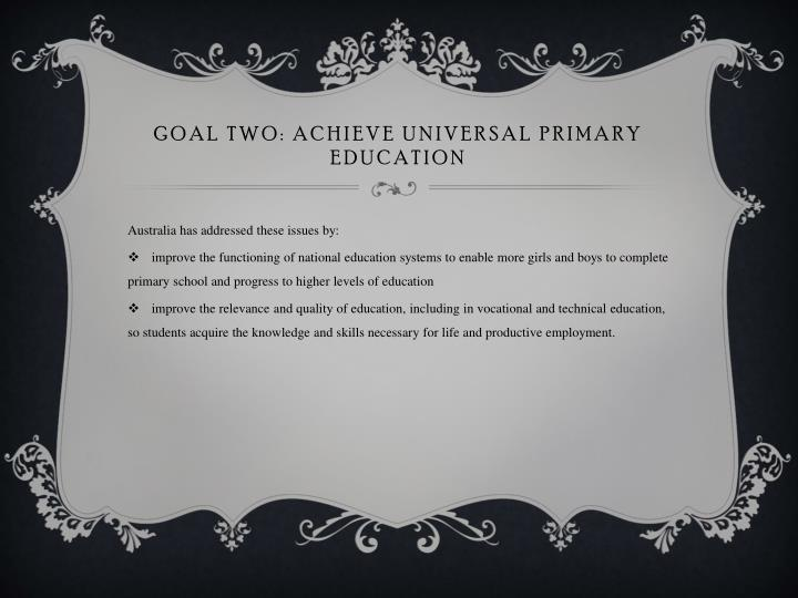 Goal two achieve universal primary education