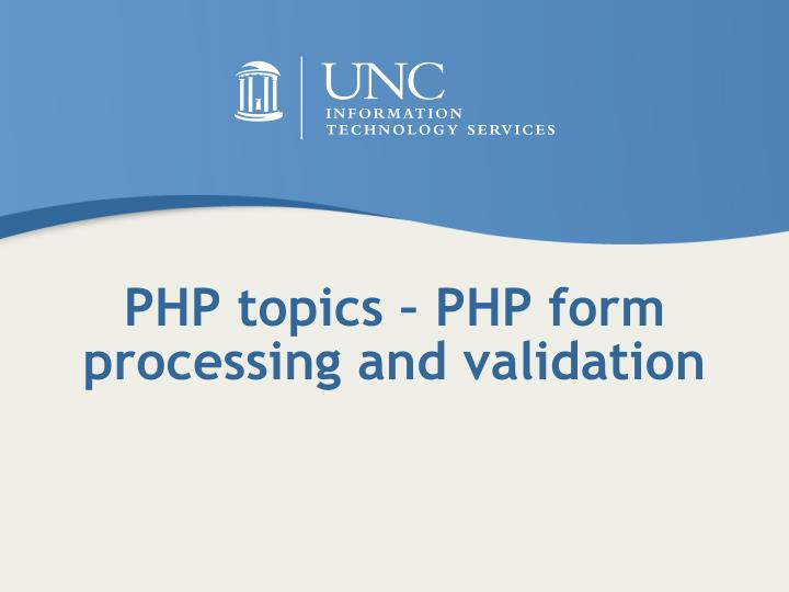 PHP topics – PHP form processing and validation