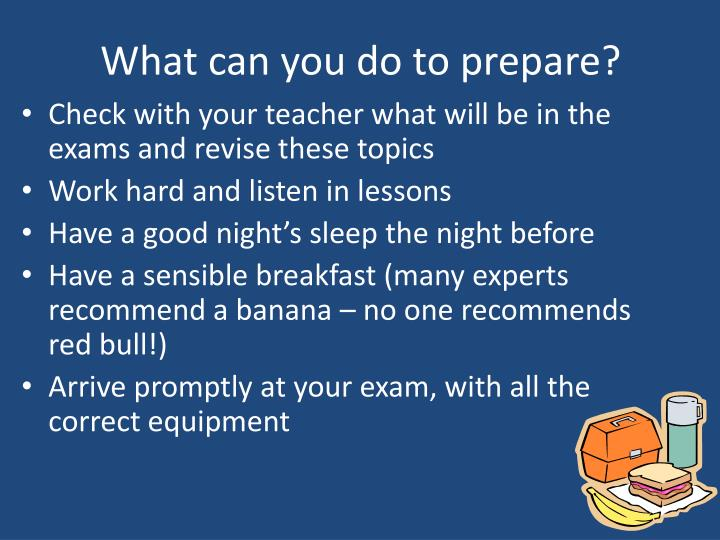 What can you do to prepare?