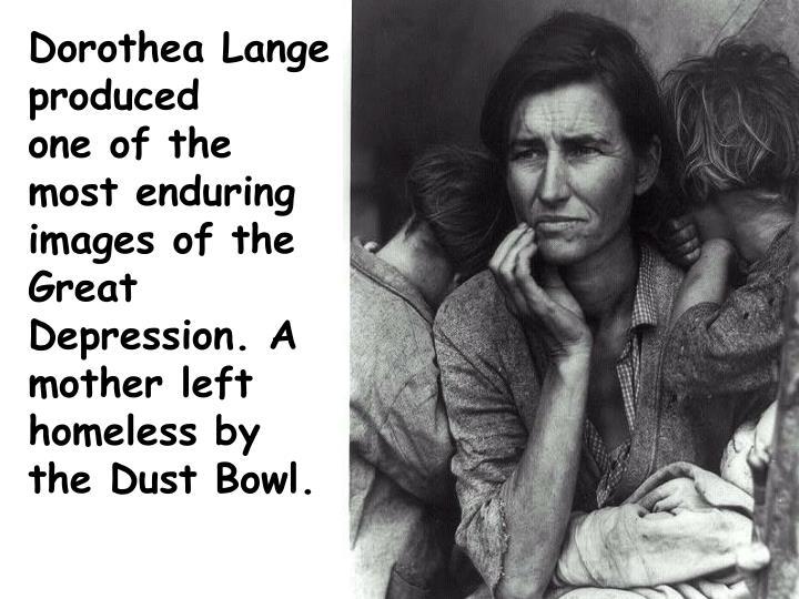 Dorothea Lange produced
