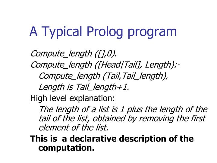A Typical Prolog program