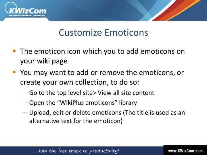 Customize Emoticons