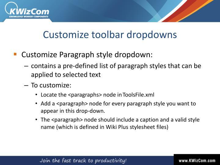 Customize toolbar dropdowns
