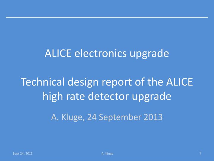 Alice electronics upgrade technical design report of the alice high rate detector upgrade