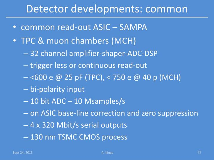Detector developments: common