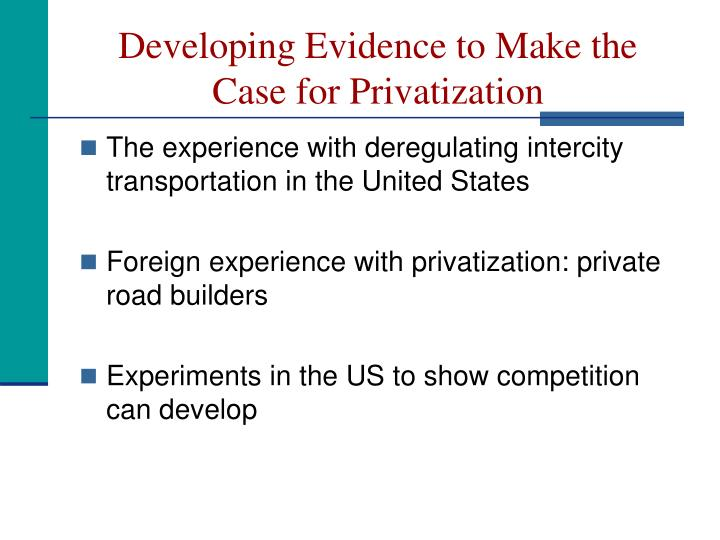 Developing Evidence to Make the Case for Privatization