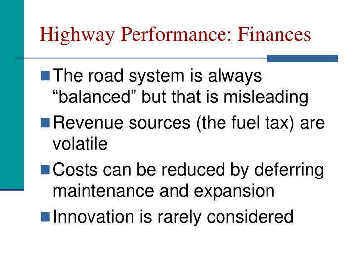 Highway Performance: Finances