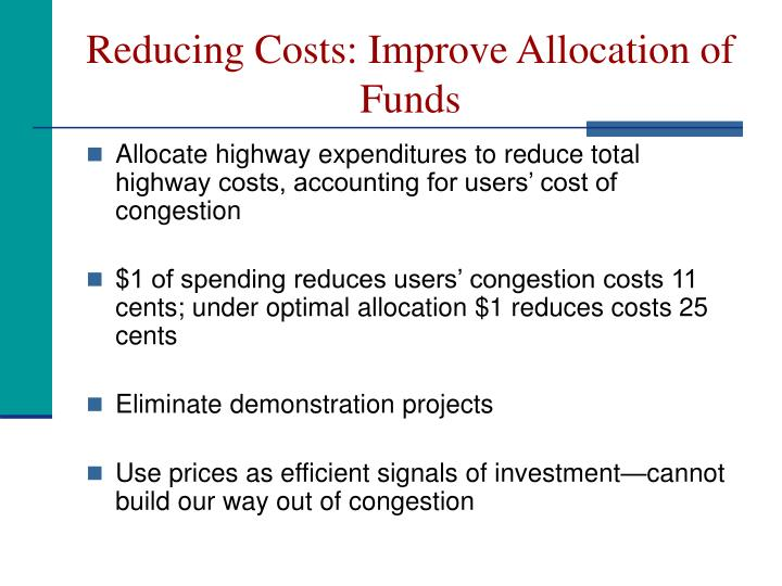 Reducing Costs: Improve Allocation of Funds