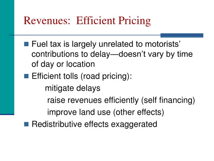 Revenues:  Efficient Pricing
