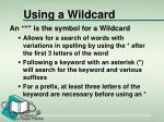 using a wildcard