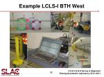 example lcls i bth west