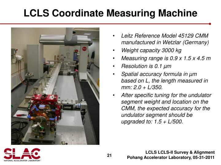 LCLS Coordinate Measuring Machine