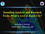 sounding analysis and research tools what is used at rapid city
