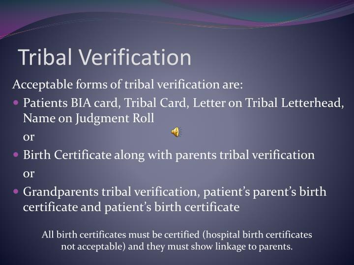 Tribal Verification