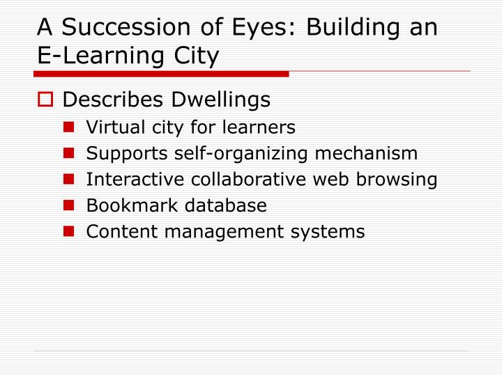 A Succession of Eyes: Building an E-Learning City