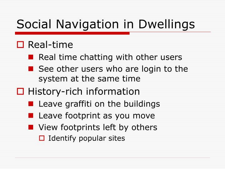 Social Navigation in Dwellings