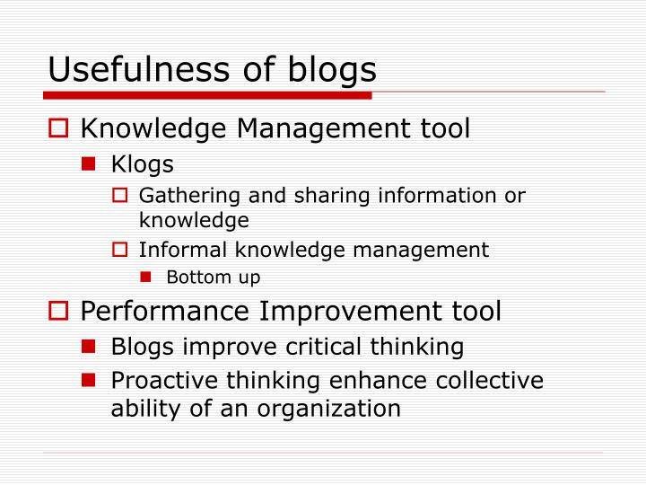 Usefulness of blogs