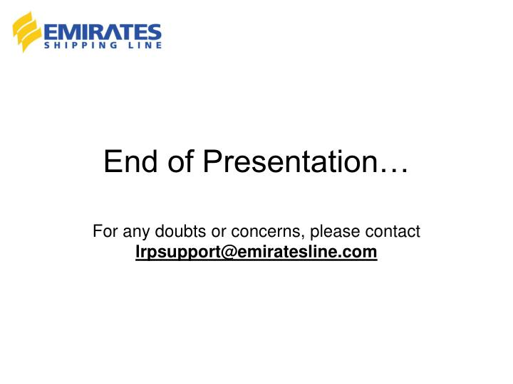 End of Presentation…