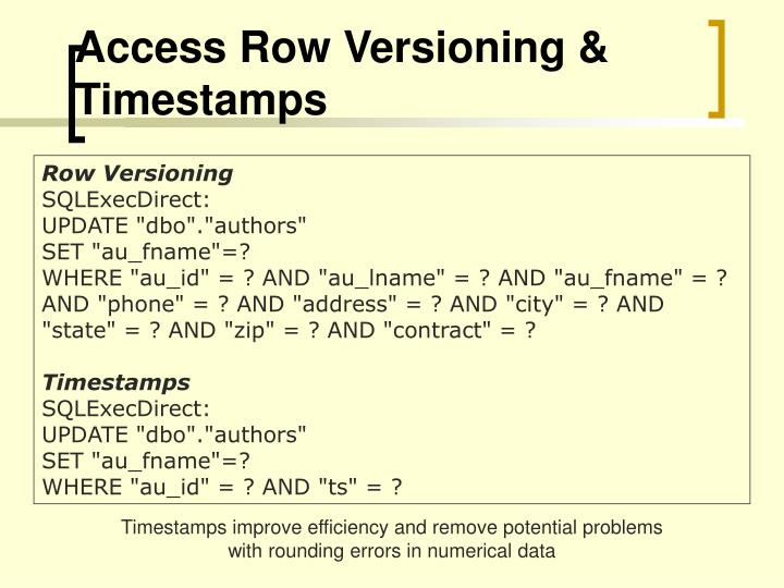 Access Row Versioning & Timestamps