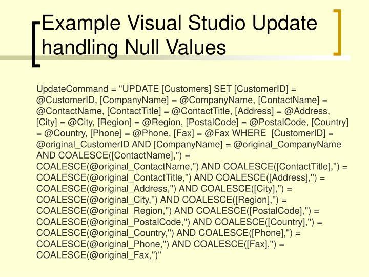 Example Visual Studio Update handling Null Values