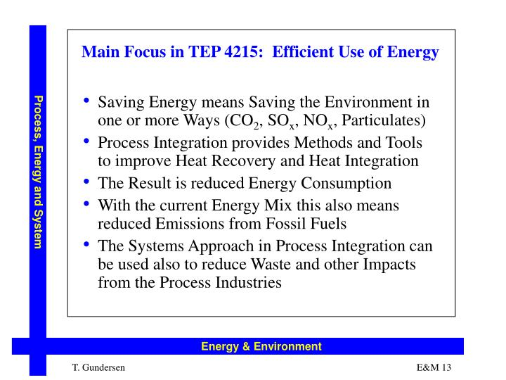 Main Focus in TEP 4215:  Efficient Use of Energy