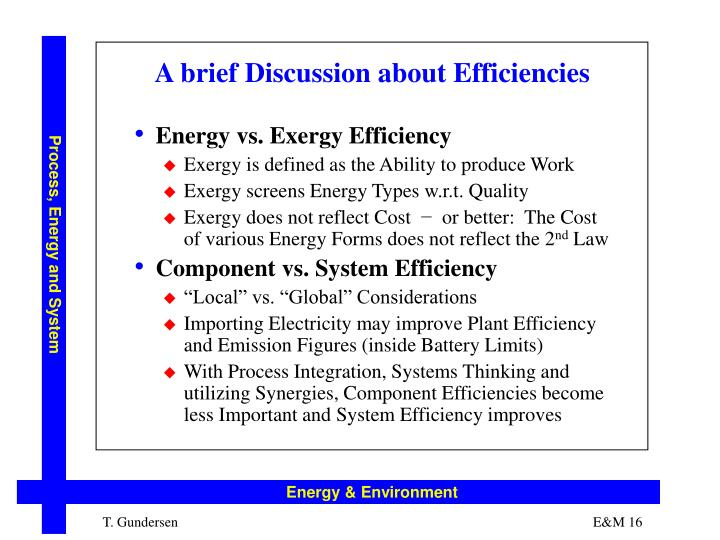 A brief Discussion about Efficiencies