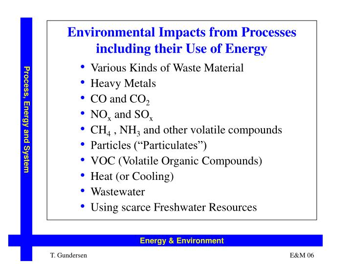 Environmental Impacts from Processes