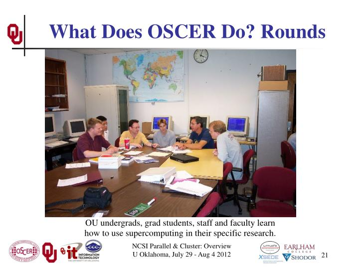 What Does OSCER Do? Rounds