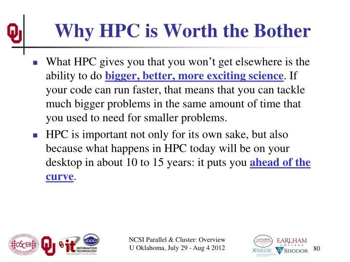 Why HPC is Worth the Bother