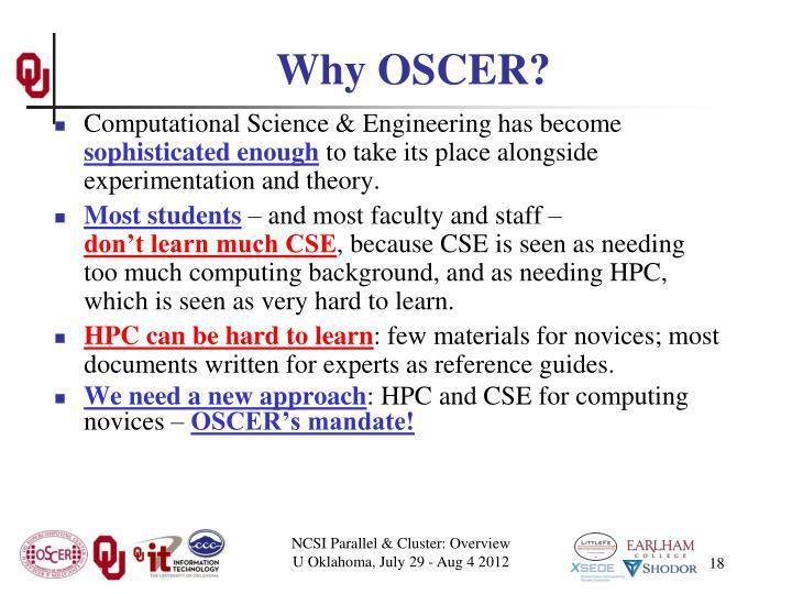 Why OSCER?